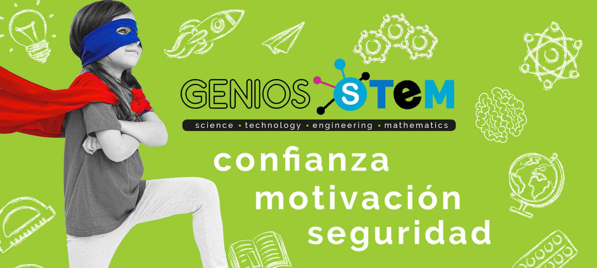 confianza motivacion seguridad educacion Genios STEM